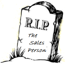 Sales People! Are Their Days Numbered?